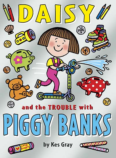 Daisy and the Trouble with Piggy Banks - Jacket