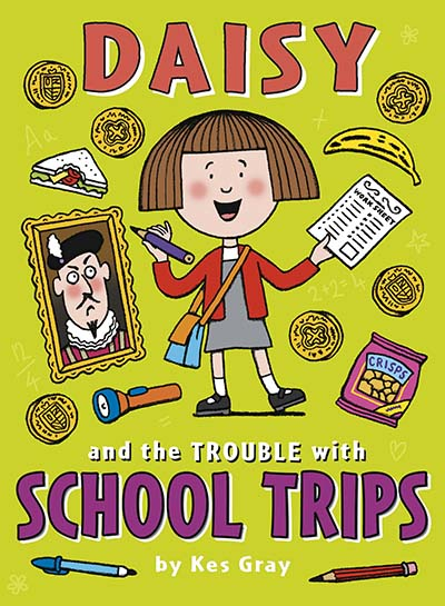 Daisy and the Trouble with School Trips - Jacket