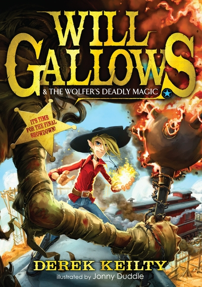 Will Gallows and the Wolfer's Deadly Magic - Jacket