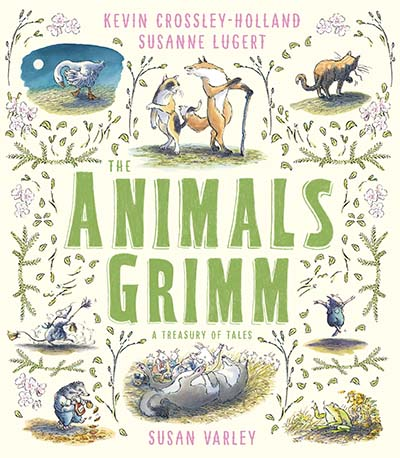 The Animals Grimm: A Treasury of Tales - Jacket
