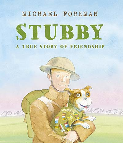 Stubby: A True Story of Friendship - Jacket