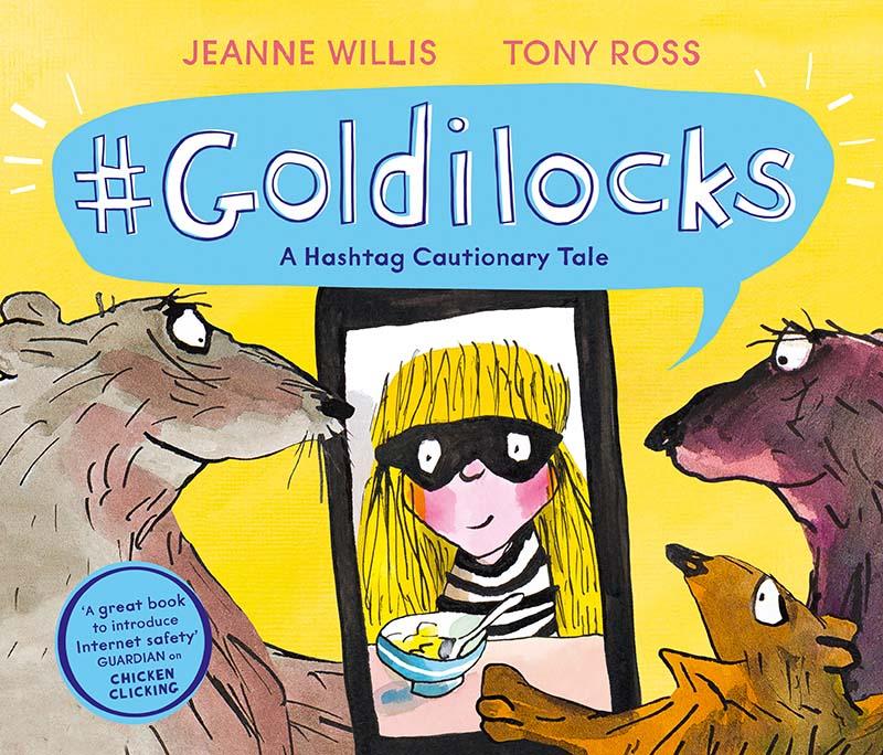 Goldilocks (A Hashtag Cautionary Tale) - Jacket