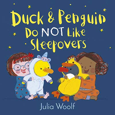 Duck and Penguin Do Not Like Sleepovers - Jacket