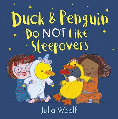 Duck and Penguin Do Not Like Sleepovers - Jacket