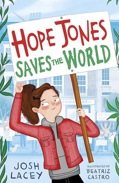 Hope Jones Saves the World - Jacket