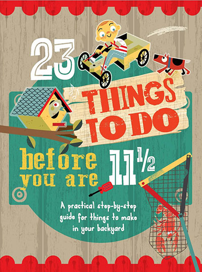 23 Things to do Before you are 11 1/2 - Jacket