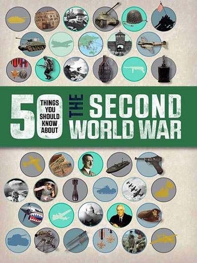 50 Things You Should Know About the Second World War - Jacket
