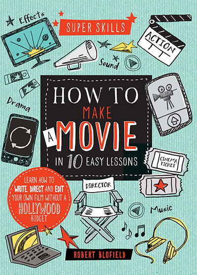 How to Make a Movie in 10 Easy Lessons - Jacket