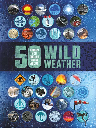 50 Things You Should Know About: Wild Weather - Jacket