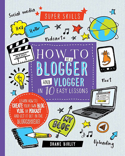 How to be a Blogger & Vlogger in 10 Easy Lessons - Jacket