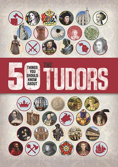 50 Things You Should Know About the Tudors - Jacket