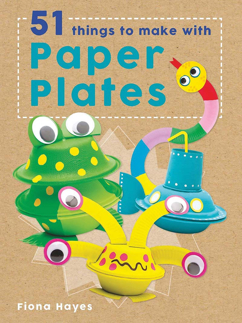 51 Things to Make with Paper Plates - Jacket