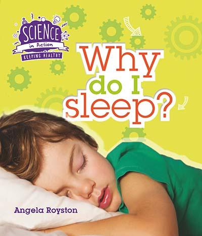 Keeping Healthy: Why Do I Sleep? - Jacket