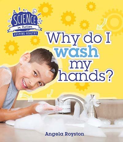 Keeping Healthy: Why Do I Wash My Hands? - Jacket