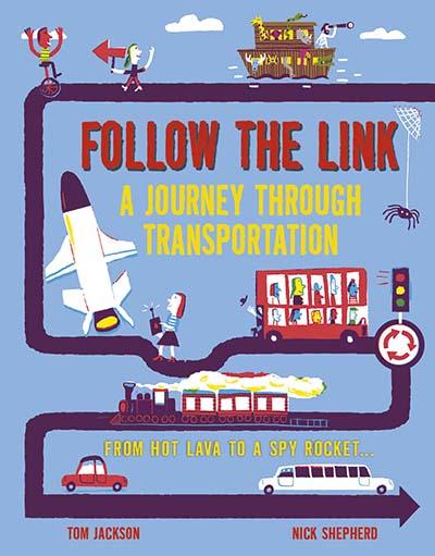 Follow the Link: A Journey Through Transportation - Jacket