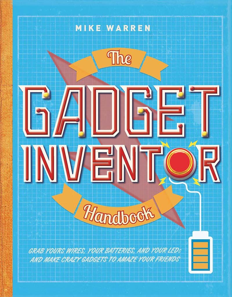 The Gadget Inventor Handbook - Jacket