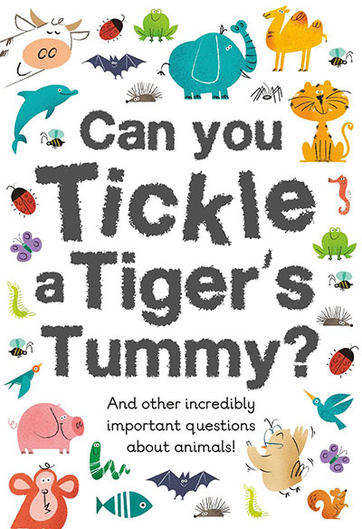 Can You Tickle a Tiger's Tummy? - Jacket
