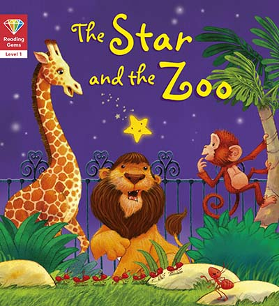 Reading Gems: The Star and the Zoo (Level 1) - Jacket