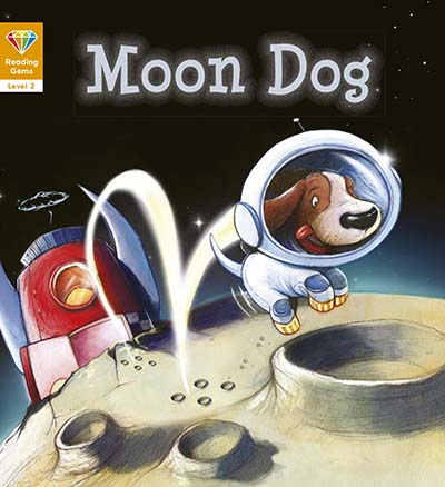 Reading Gems: Moon Dog (Level 2) - Jacket