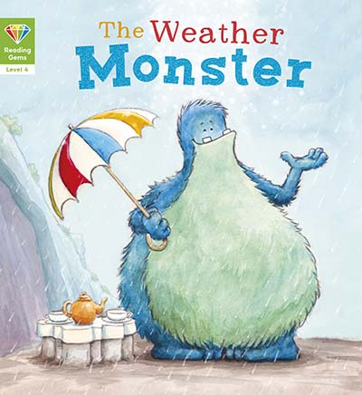 Reading Gems: The Weather Monster (Level 4) - Jacket