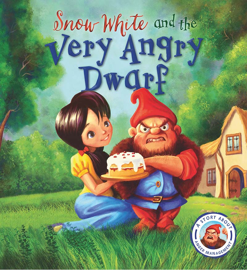 Fairytales Gone Wrong: Snow White and the Very Angry Dwarf - Jacket