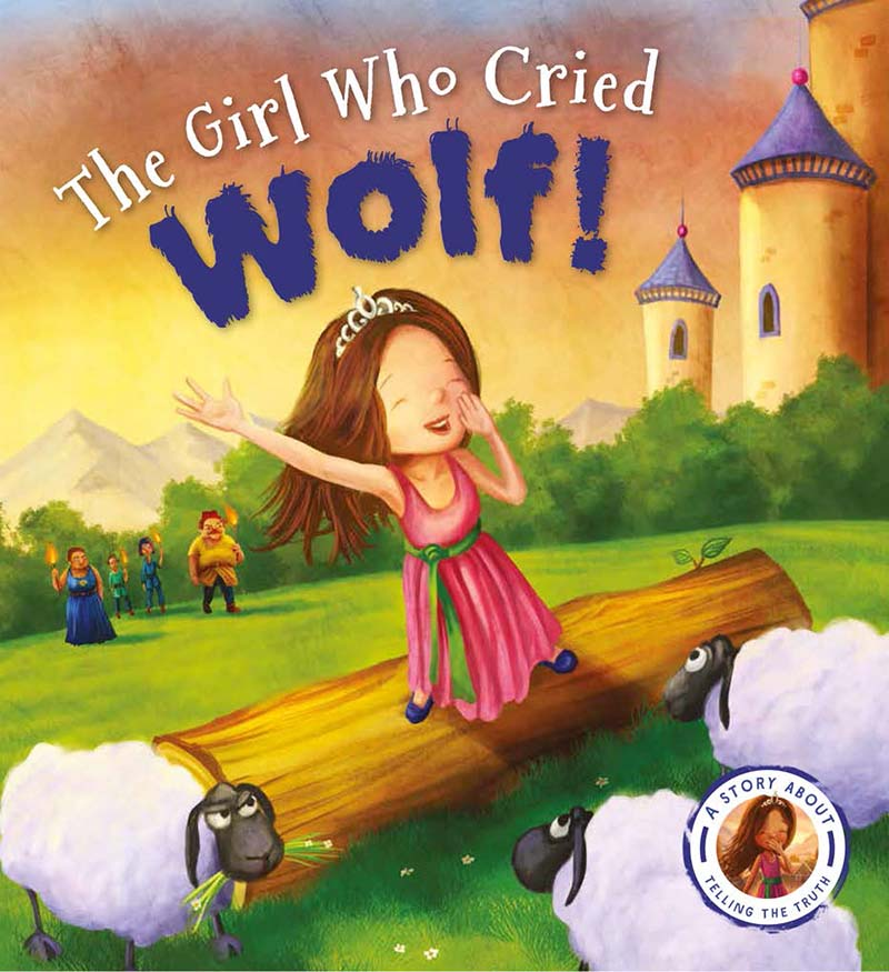 Fairytales Gone Wrong: The Girl Who Cried Wolf - Jacket
