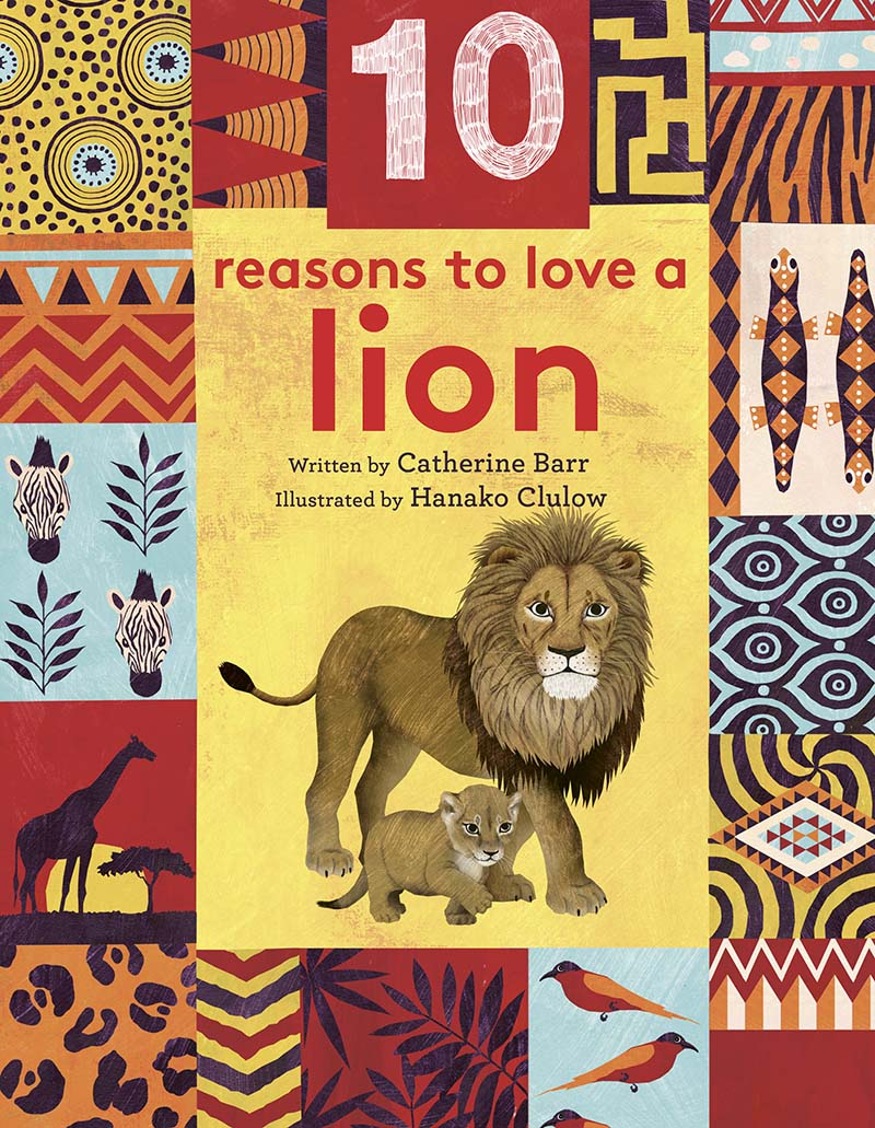 10 Reasons to Love… a Lion - Jacket