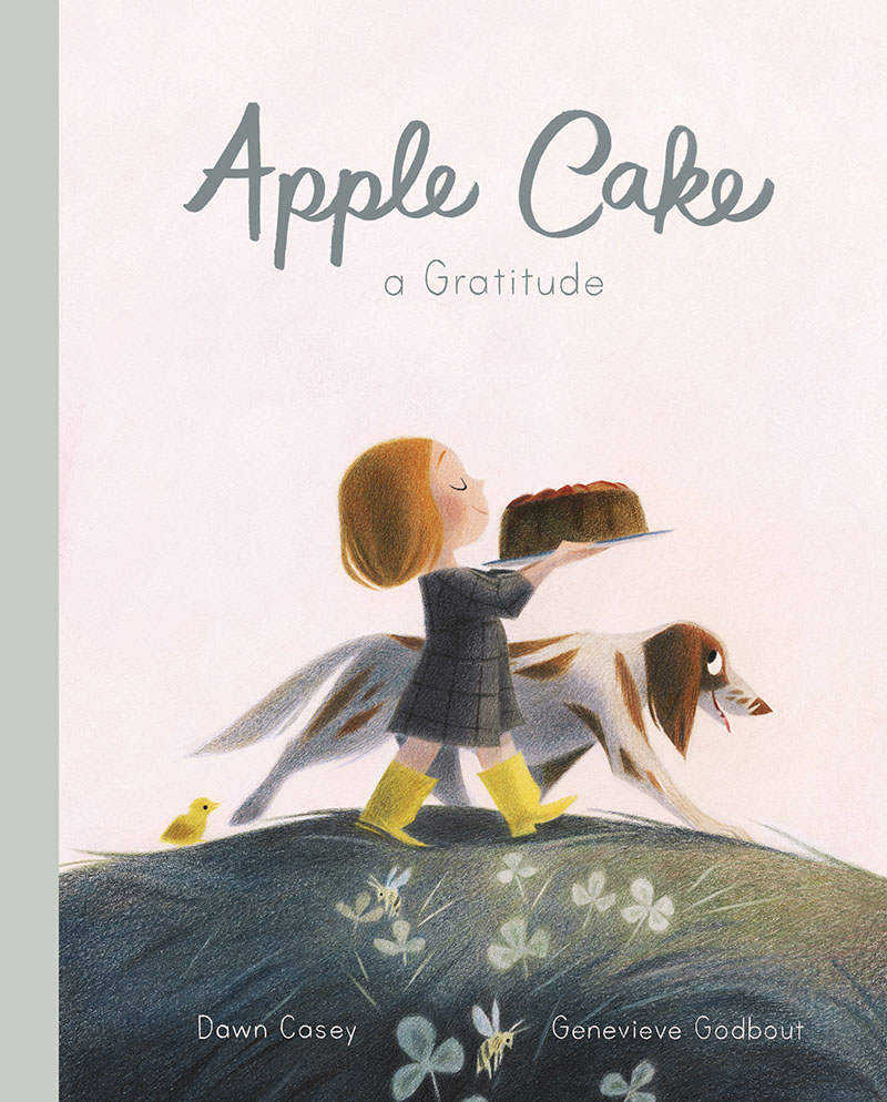 Apple Cake: A Gratitude - Jacket