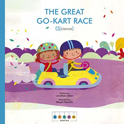 STEAM Stories: The Great Go-Kart Race (Science) - Jacket
