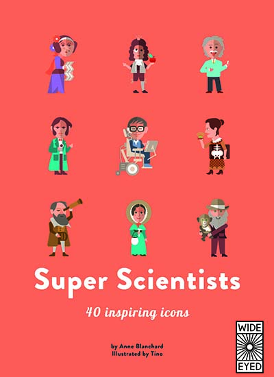 40 Inspiring Icons: Super Scientists - Jacket