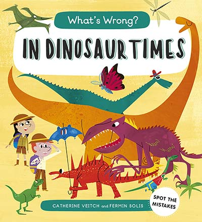 What's Wrong? In Dinosaur Times - Jacket