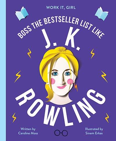 Work It, Girl: J. K. Rowling - Jacket