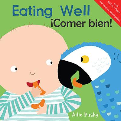 Eating Well!/¡Comer bien! - Jacket