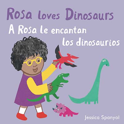 A Rosa le encantan los dinosaurios/Rosa loves Dinosaurs - Jacket
