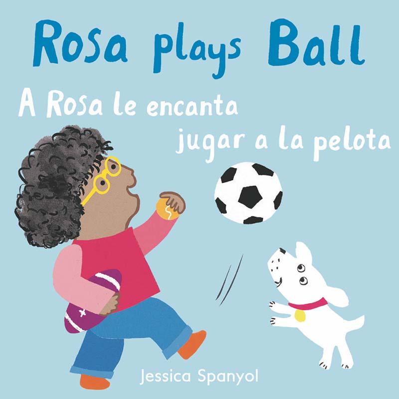 A Rosa le encanta jugar a la pelota/Rosa plays Ball - Jacket