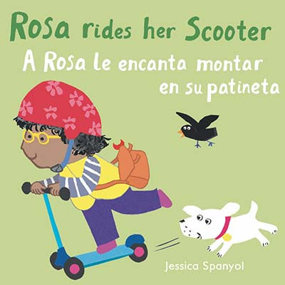 A Rosa le encanta montar en su patineta/Rosa Rides her Scooter - Jacket