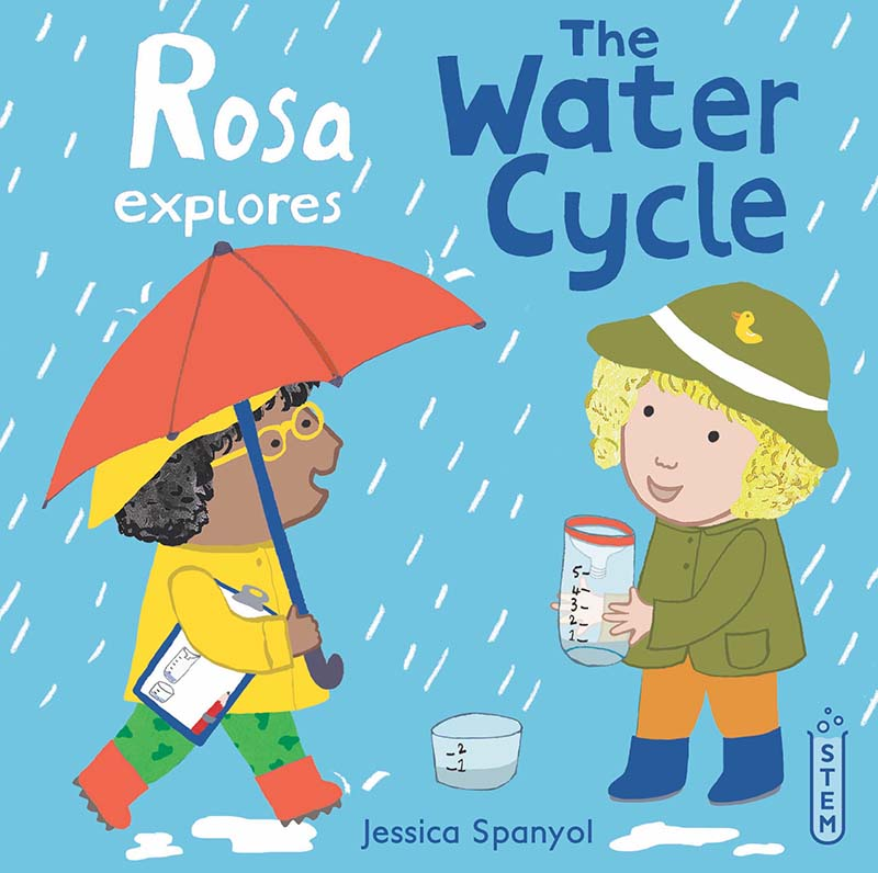 Rosa Explores the Water Cycle - Jacket
