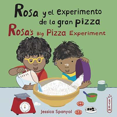 Rosa y el experimento de la gran pizza/Rosa's Big Pizza Experiment - Jacket