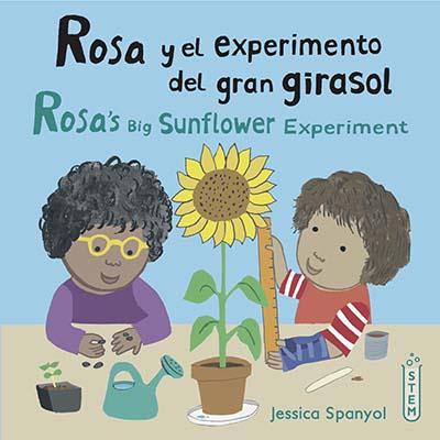 Rosa y el experimento del gran girasol/Rosa's Big Sunflower Experiment - Jacket