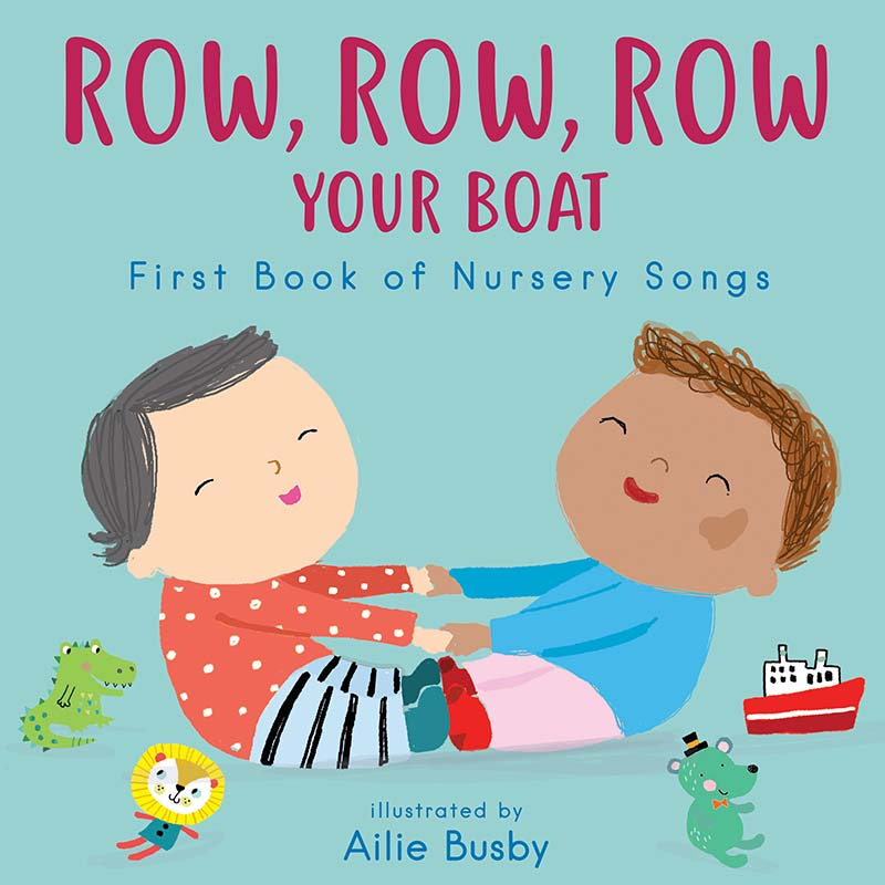Row, Row, Row Your Boat! - First Book of Nursery Songs - Jacket