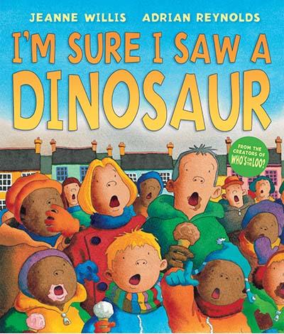 I'm Sure I Saw a Dinosaur - Jacket