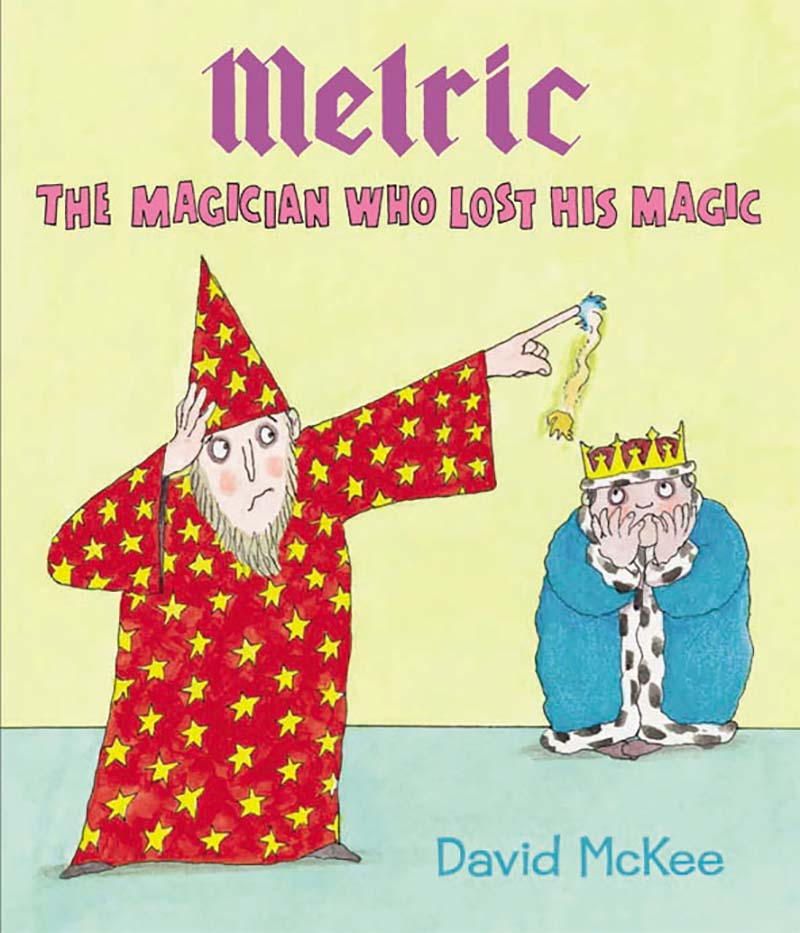 Melric the Magician Who Lost His Magic - Jacket