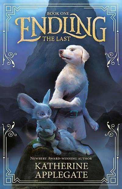 Endling: Book One: The Last - Jacket