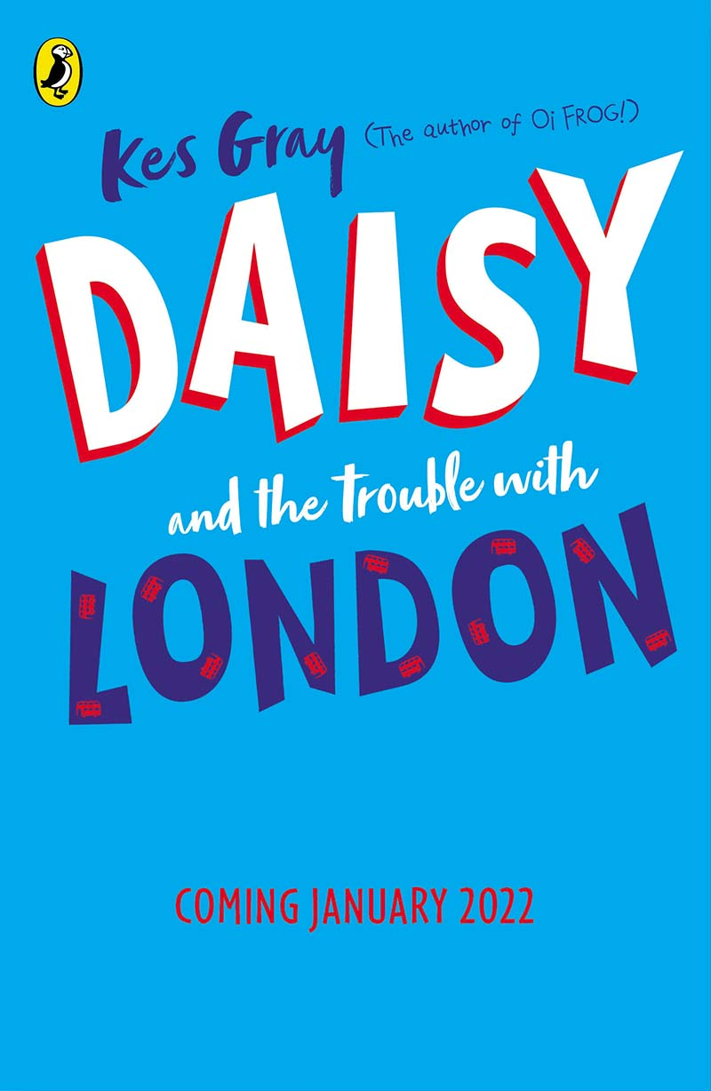 Daisy and the Trouble With London - Jacket