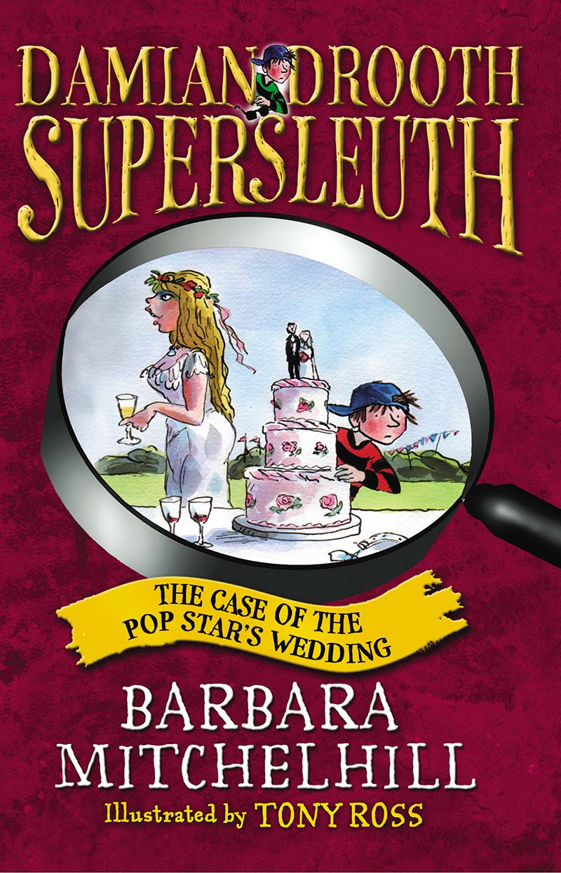 Damian Drooth, Supersleuth: The Case Of The Popstar's Wedding - Jacket