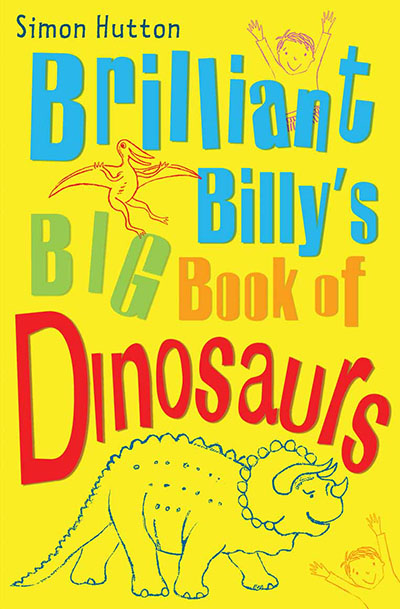 Brilliant Billy's Big Book of Dinosaurs - Jacket