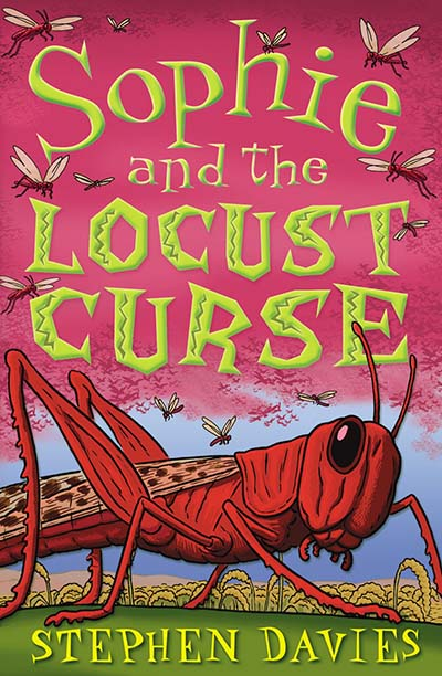 Sophie and the Locust Curse - Jacket
