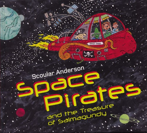 Space Pirates and the Treasure of Salmagundy - Jacket
