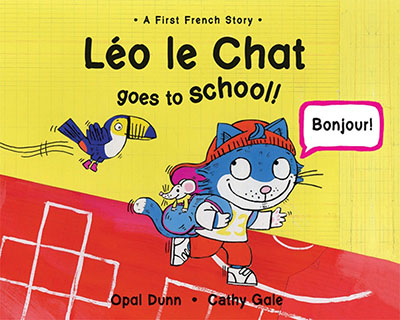 Leo Le Chat Goes to School (Dual Language French/English) - Jacket