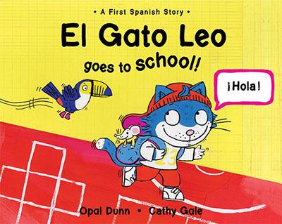 El Gato Leo Goes to School (Dual Language Spanish/English) - Jacket